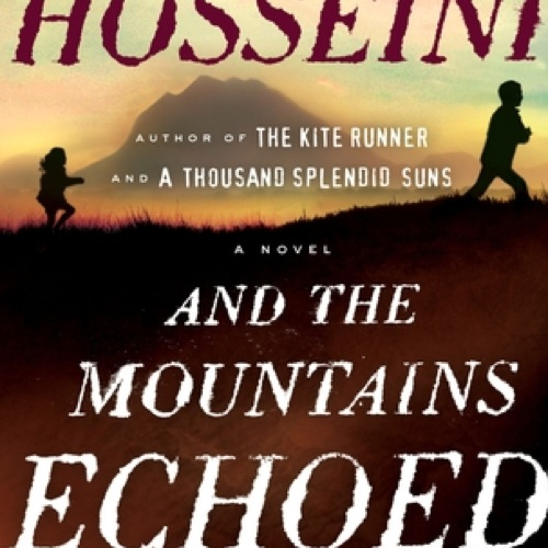 <i>And the Mountains Echoed</i> by Khaled Hosseini