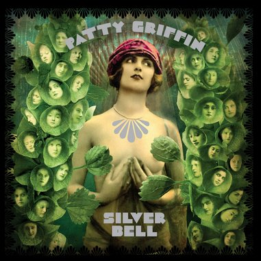 Patty Griffin: <i>Silver Bell</i>