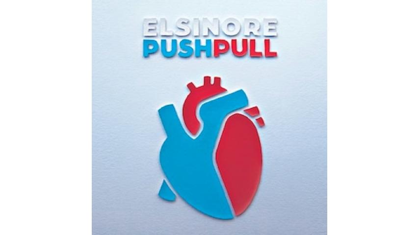 Elsinore: <i>Push/Pull</i>