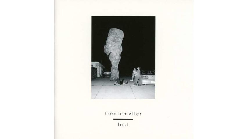Trentemøller: <i>Lost</i>