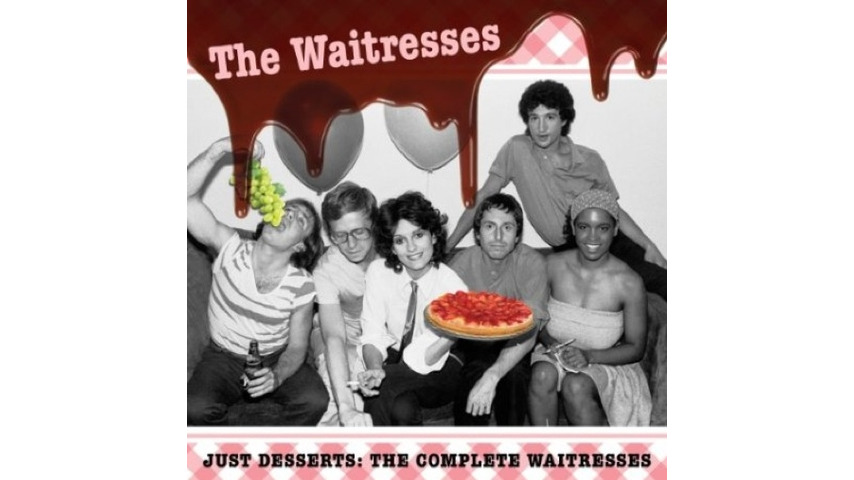 The Waitresses: <i>Just Desserts: The Complete Waitresses</i>