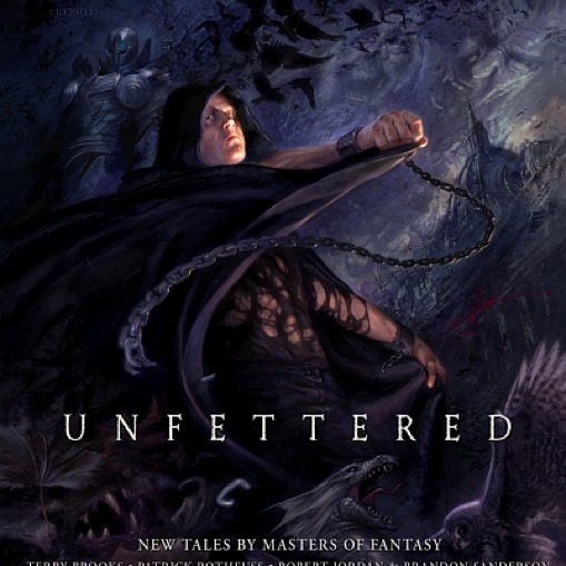 Unfettered: Tales by Masters of Fantasy