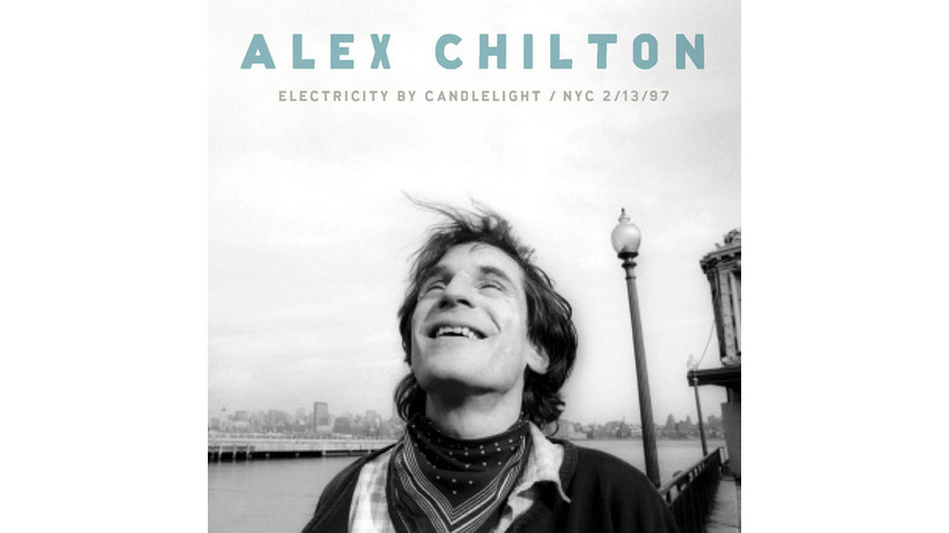 Alex Chilton: <i>Electricity by Candlelight / NYC 2/13/97</i>