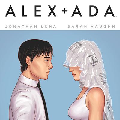 <i>Alex + Ada</i> #1 by Jonathan Luna & Sarah Vaughn