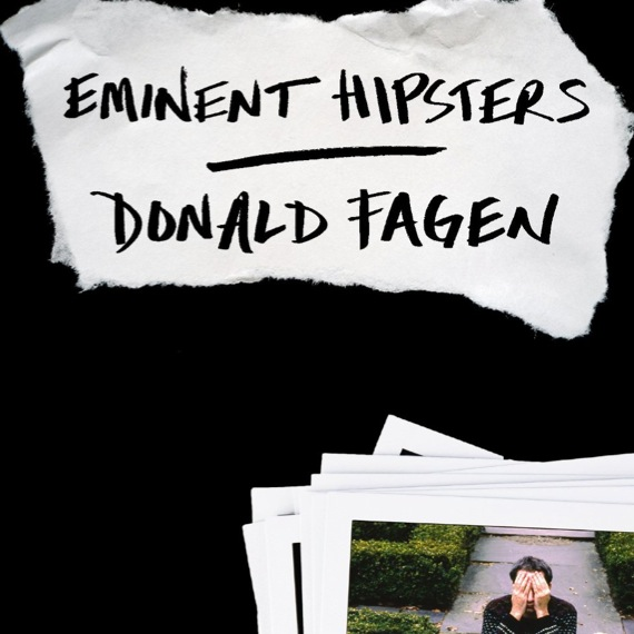 <i>Eminent Hipsters</i> by Donald Fagen