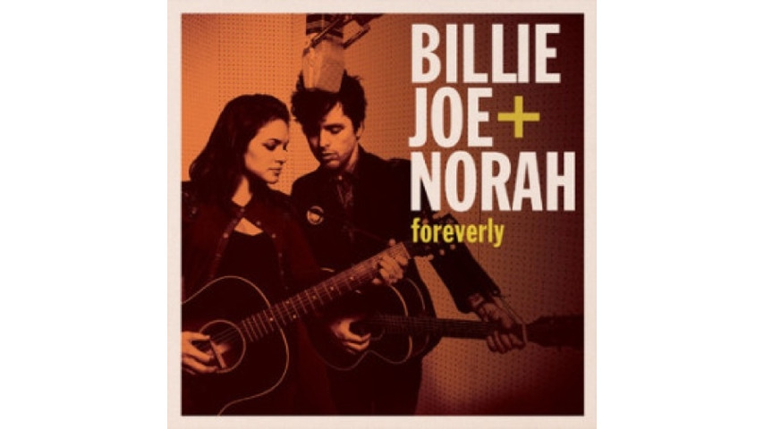 Billie Joe Armstrong & Norah Jones: <i>Foreverly</i>