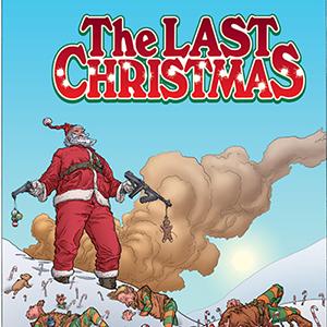 <i>The Last Christmas</i> HC by Brian Posehn, Gerry Duggan, & Rick Remender