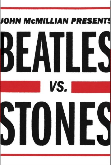 <i>Beatles vs. Stones</i> by John McMillian