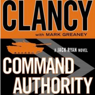 <i>Command Authority</i> by Tom Clancy with Mark Greaney
