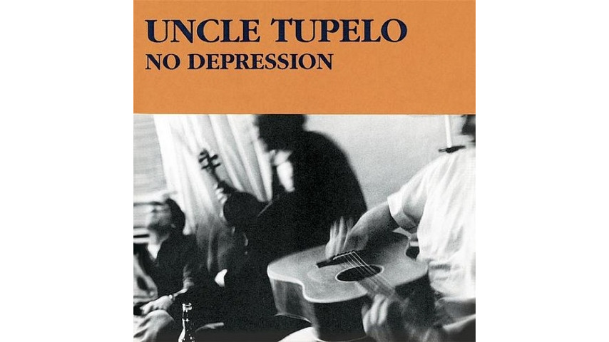 Uncle Tupelo: <i>No Depression</i> Legacy Edition