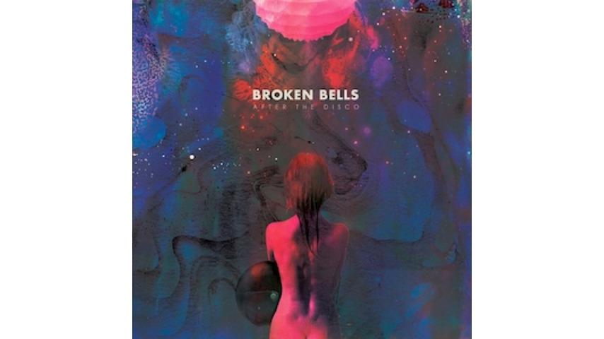 Broken Bells: <i>After the Disco</i>