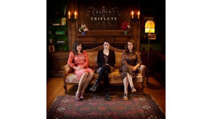 The Haden Triplets: <i>The Haden Triplets</i>