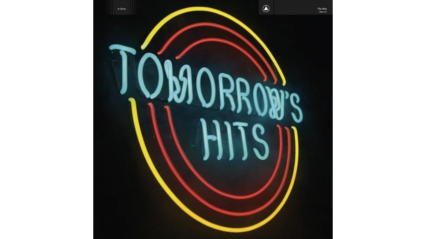 The Men: <i>Tomorrow's Hits</i>