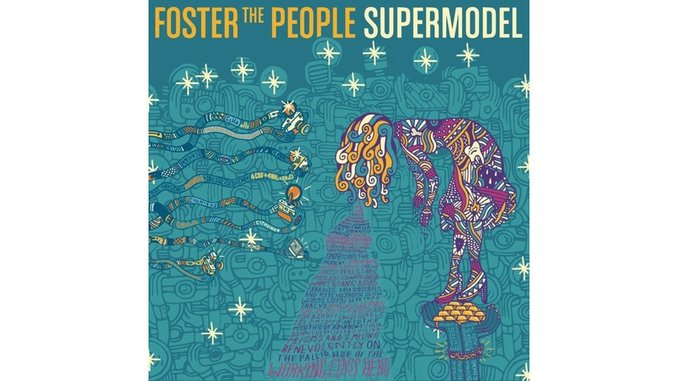 Foster the People: <i>Supermodel</i>