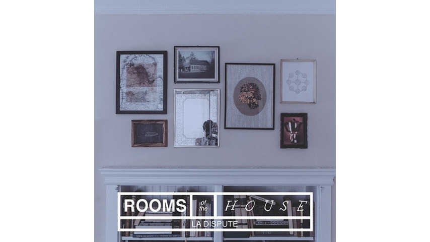 La Dispute: <i>Rooms of the House</i> Review