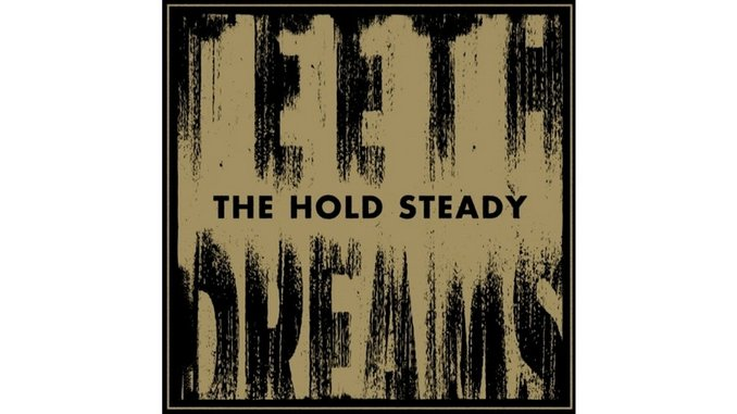 The Hold Steady: <i>Teeth Dreams</i> Review