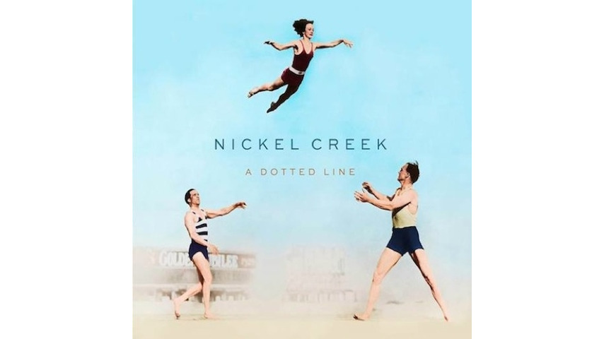 Nickel Creek: <i>A Dotted Line</i> Review