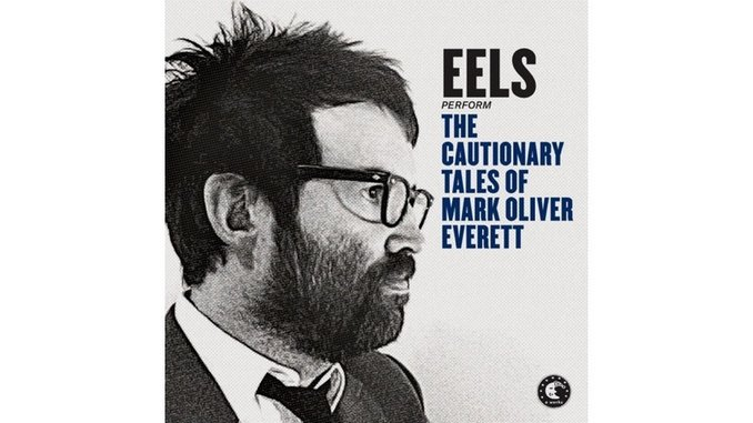 Eels: <i>The Cautionary Tales of Mark Oliver Everett</i> Review