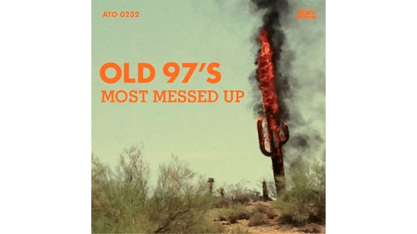 Old 97's: <i>Most Messed Up</i> Review