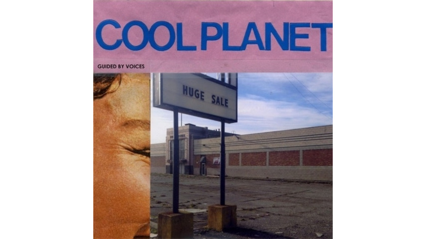Guided by Voices: <i>Cool Planet</i> Review