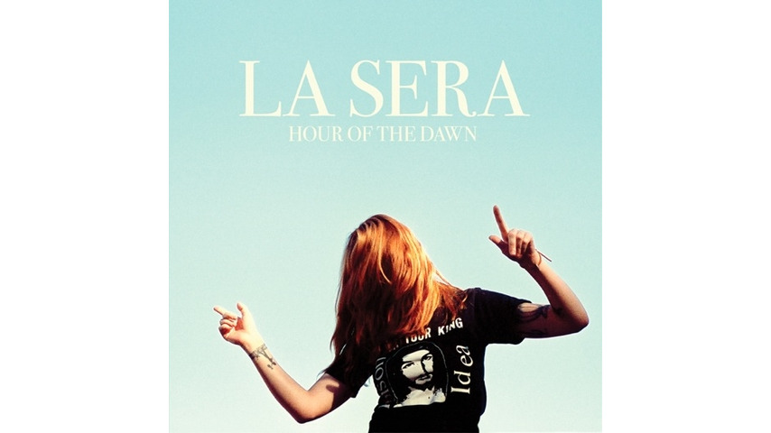 La Sera: <i>Hour of the Dawn</i> Review
