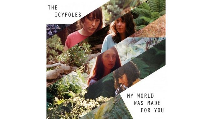 The Icypoles: <i>My World Was Made for You</i> Review