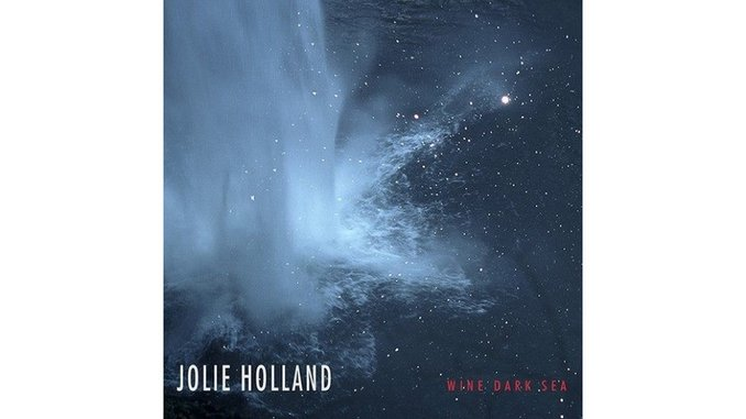 Jolie Holland: <i>Wine Dark Sea</i> Review
