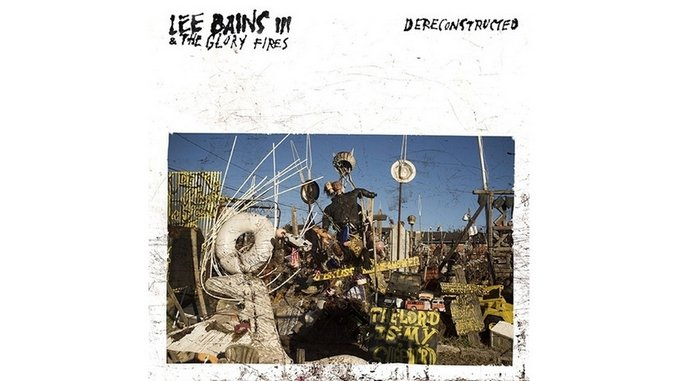Lee Bains III & the Glory Fires: <i>Dereconstructed</i> Review