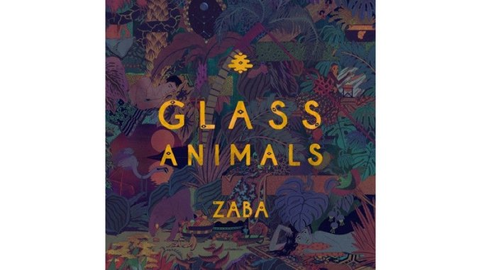 Glass Animals: <i>ZABA</i> Review
