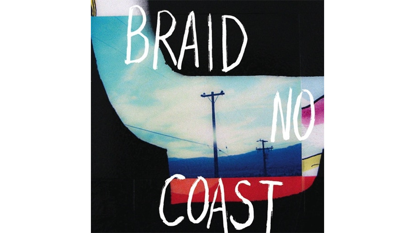 Braid: <i>No Coast</i> Review