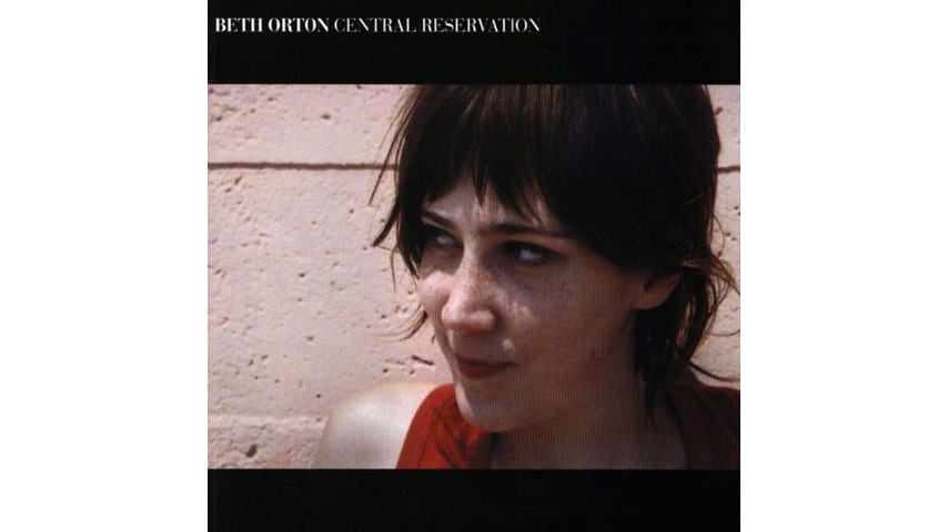 Beth Orton: <i>Central Reservation</i> Reissue Review