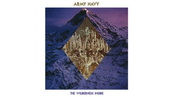 Army Navy: <i>The Wilderness Inside</i> Review