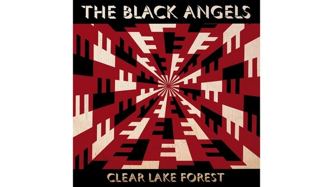 The Black Angels: <i>Clear Lake Forest</i> Review