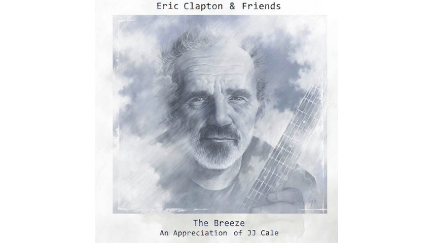 Eric Clapton & Friends: <i>Breeze: An Appreciation of JJ Cale</i>
