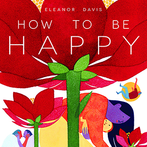 <i>How to Be Happy</i> by Eleanor Davis Review