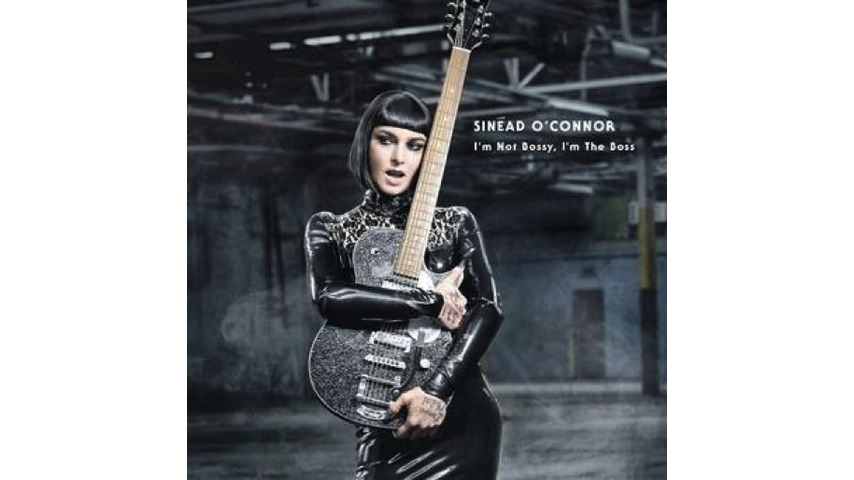 Sinéad O'Connor: <i>I'm Not Bossy, I'm The Boss</i> Review