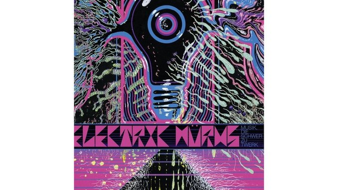 Electric Wurms: <i>Musik, Die Shwer Zu Twerk</i> Review