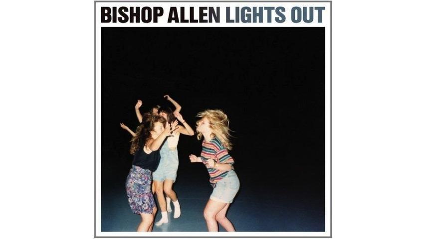 Bishop Allen: <i>Lights Out</i> Review