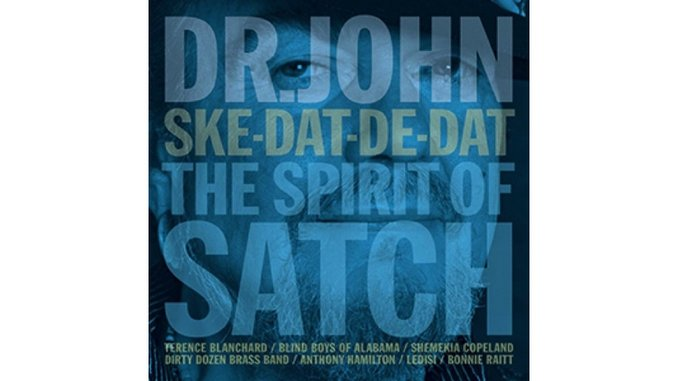Dr. John: <i>Ske-Dat-De-Dat: The Spirit of Satch</i> Review