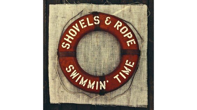 Shovels & Rope: <i>Swimmin' Time</i> Review