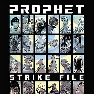 <i>Prophet Strikefile</i> #1 by Brandon Graham, Simon Roy, Others Review