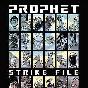 <i>Prophet Strikefile</i> #1 by Brandon Graham, Simon Roy, Others Review