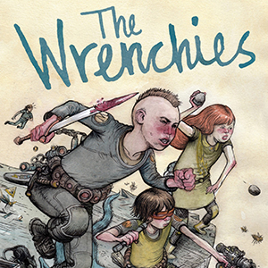 <i>The Wrenchies</i> by Farel Dalrymple Review
