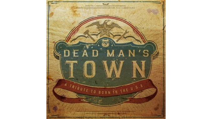 Various Artists: <i>Dead Man's Town: A Tribute to Born in the USA</i> Review