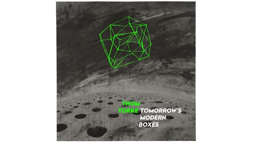 Thom Yorke: <i>Tomorrow's Modern Boxes</i> Review