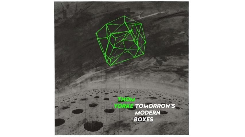 Thom Yorke: <i>Tomorrow's Modern Boxes</i> Review