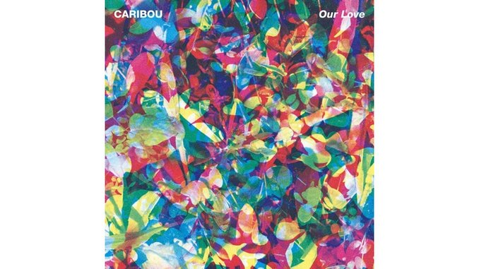 Caribou: <i>Our Love</i> Review