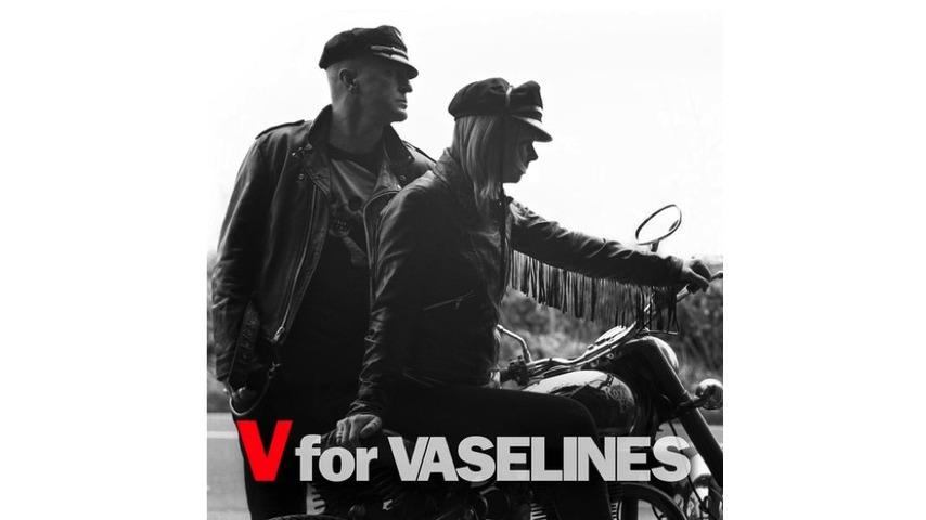 Vaselines: <i>V for Vaselines</i> Review