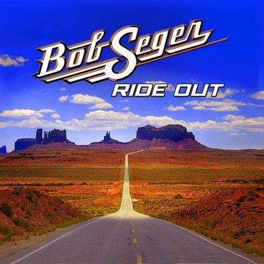 Bob Seger: <i>Ride Out</i> Review