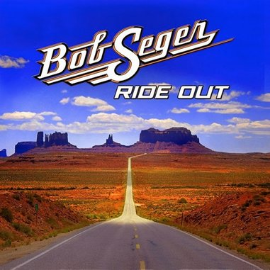 Bob Seger: <i>Ride Out</i> Review